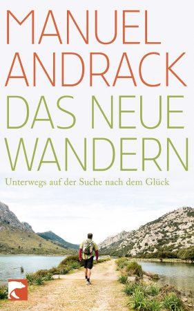 Manuel Andrack - Das neue Wandern