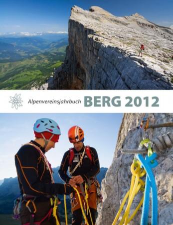 BERG 2012 - Das Alpenvereinsjahrbuch