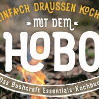 Einfach draußen kochen mit dem Hobo
