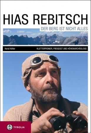 Hias Rebitsch - Der Berg ist nicht alles