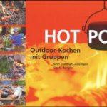 Buchvorstellung : Hot Pot - Outdoor-Kochen mit Gruppen